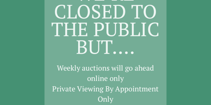 We Are Closed To The Public But Auctions Will Continue!