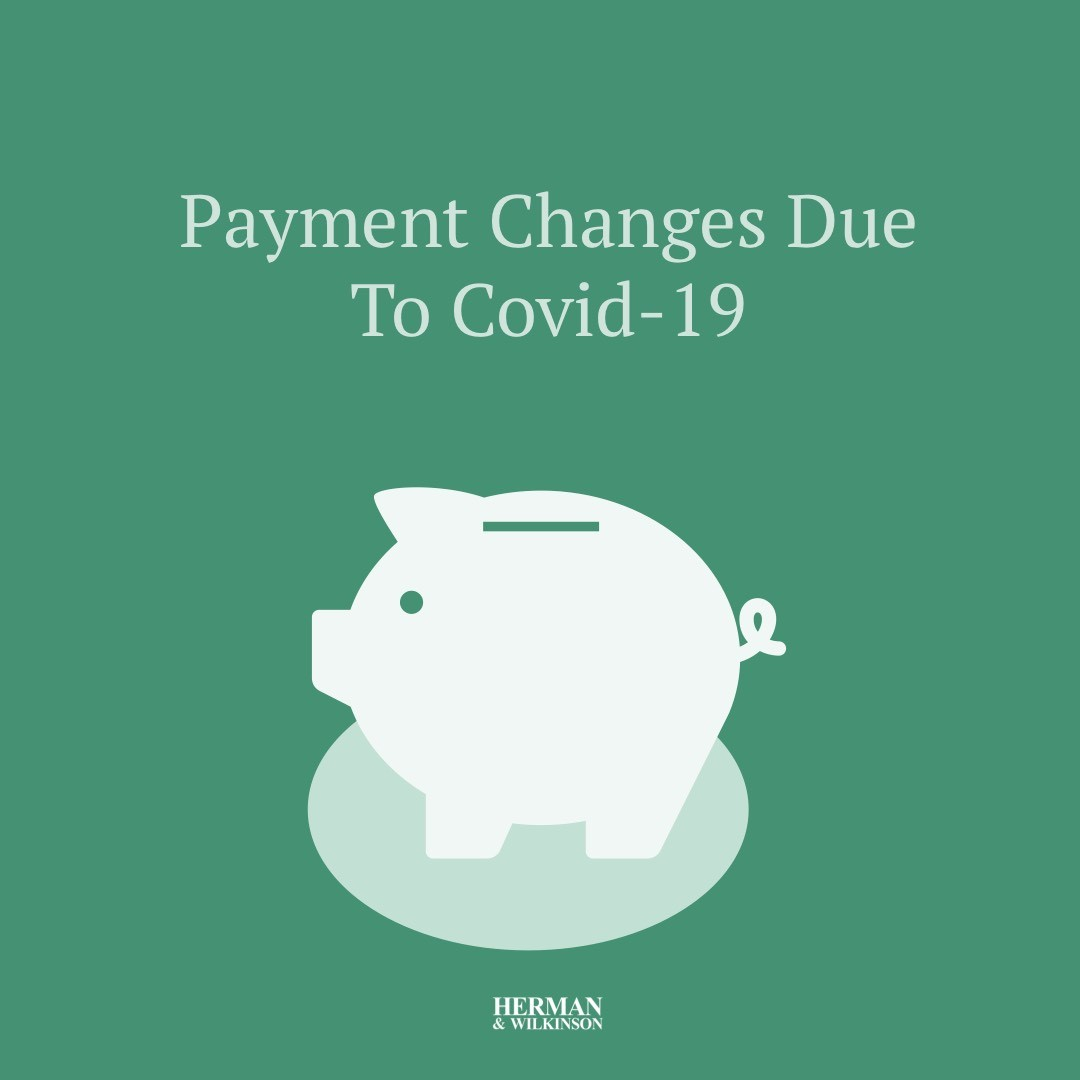 Payment Changes Due To Covid-19